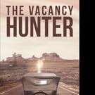 Carter Burdette Pens THE VACANCY HUNTER