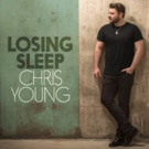 Chris Young Delivers New Single 'Losing Sleep'