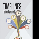R. Scott Rice Pens TIMELINES INTERTWINED