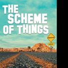 Tim Parks Releases THE SCHEME OF THINGS