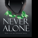 Kara Lumbley Releases NEVER ALONE