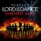 Michael Flatley's LORD OF THE DANCE: DANGEROUS GAMES Kicks Off Australian Tour Tonight