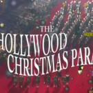 85th Hollywood Christmas Parade to Air on The CW & Hallmark Movies & Mysteries Channel