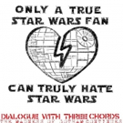 Dialogue with Three Chords to Celebrate May the Fourth with STAR WARS Play to Benefit Ali Forney Center