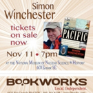Bookworks Welcomes Bestselling Author Simon Winchester Today