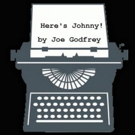 Playwrights on Park Reading Series Presents Joe Godfrey's HERE'S JOHNNY