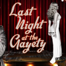 LAST NIGHT AT THE GAYETY Extends Through May 22 at Centaur Theatre