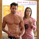 Stage Vets John Griffin and Nell Teare Star in New Web Series EVE AND STEVE