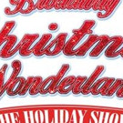 Theater League Inc. Presents BROADWAY CHRISTMAS WONDERLAND