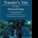 Roger Fiola Shares TRAVELER'S TALE