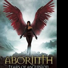 Sharron Andrades Releases ABORINTH: TEARS OF ASCENSION
