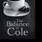 D. L. Williamson Releases THE BALANCE OF COLE