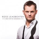 Ross Leadbeater to Release Debut EP in June; UK Tour Stops Announced