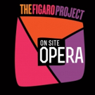 On Site Opera Announces Cast Update for THE MARRIAGE OF FIGARO