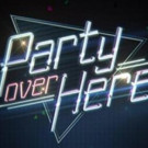 FOX to Premiere New Late-Night Sketch Comedy Series PARTY OVER HERE, 3/12