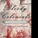 New Colonial Detective Novel BLOODY COLONIALS is Released
