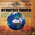 Morgan Heritage Announces Deluxe Edition of 'Strictly Roots'; Out Today