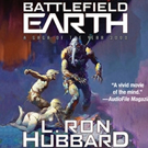 'Battlefield Earth' Earns 5 Star Reviews on Audible