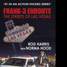 Rod Harris and Norma Hood Share 'Frank-3 Enroute: The Streets of Las Vegas'
