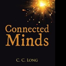 C. C. Long Releases 'Connected Minds'