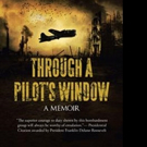 THROUGH A PILOT'S WINDOW is Released