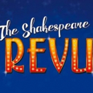 The Shakespeare Revue to Celebrate Shakespeare's 400th with New Tour