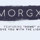 LA Based Artist morgxn Reveals Video for 'home'