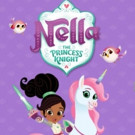 Nickelodeon to Premiere New Animated Preschool Series NELLA THE PRINCESS KNIGHT, 2/6
