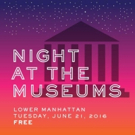 3rd Annual Night at the Museums in NYC Set for 6/21