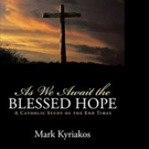 'As We Await the Blessed Hope' is Released