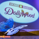Hallmark Channel's HOME & FAMILY Goes To Dollywood With The Legendary Dolly Parton