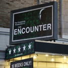 Up on the Marquee: THE ENCOUNTER