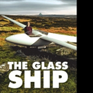 New Fiction Book THE GLASS SHIP is Released