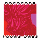 Vancouver's  Rococode Releases 'Young Ones' EP Today