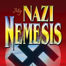 New WWII Thriller MY NAZI NEMESIS is Released