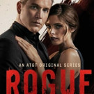 AT&T and Audience Network Greenlight Fourth Season of Original Series ROGUE