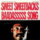 Stax Records to Reissue Melvin Van Peebles' 'Sweet Sweetback's Baadasssss Song'