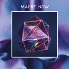 Blyne Releases 'Maybe Now' on Blyne Music