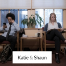New Web Series KATIE & SHAUN to Focus on Anxiety, Depression