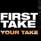 'First Take, Your Take' Viewer Contest Winners to Appear on ESPN This Month