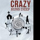 Catherine Brady Releases CRAZY RUNS DEEP
