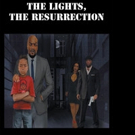 Anthony Laster Releases THE LIGHTS, THE RESURRECTION