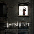 HAVENHURST Opens its Doors in Select Theaters and on Cable and Digital VOD 2/10