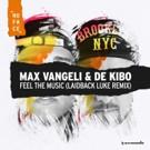 Laidback Luke Takes On Max Vangeli's 'Feel The Music'