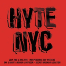 HYTE Festival Returns to NYC This Independence Day Weekend; Lineup Announced