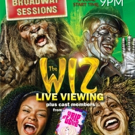 BROADWAY SESSIONS to Welcome TRIP OF LOVE, Host THE WIZ LIVE Viewing Party This Week