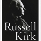 Russell Kirk Biography Becomes Finalist for Book Award