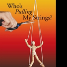 Mardi Kirkland Asks, WHO'S PULLING MY STRINGS? in New Release