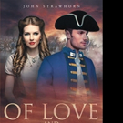 John R. Strawhorn Releases OF LOVE AND LOYALTY