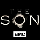 AMC Renews Western Drama THE SON for Second Season